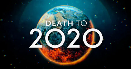 Death to 2020 is too heavy