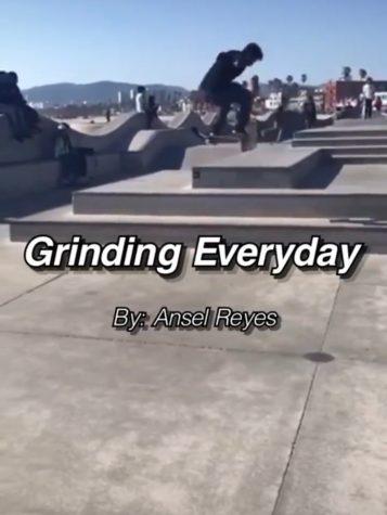 Grinding everyday
